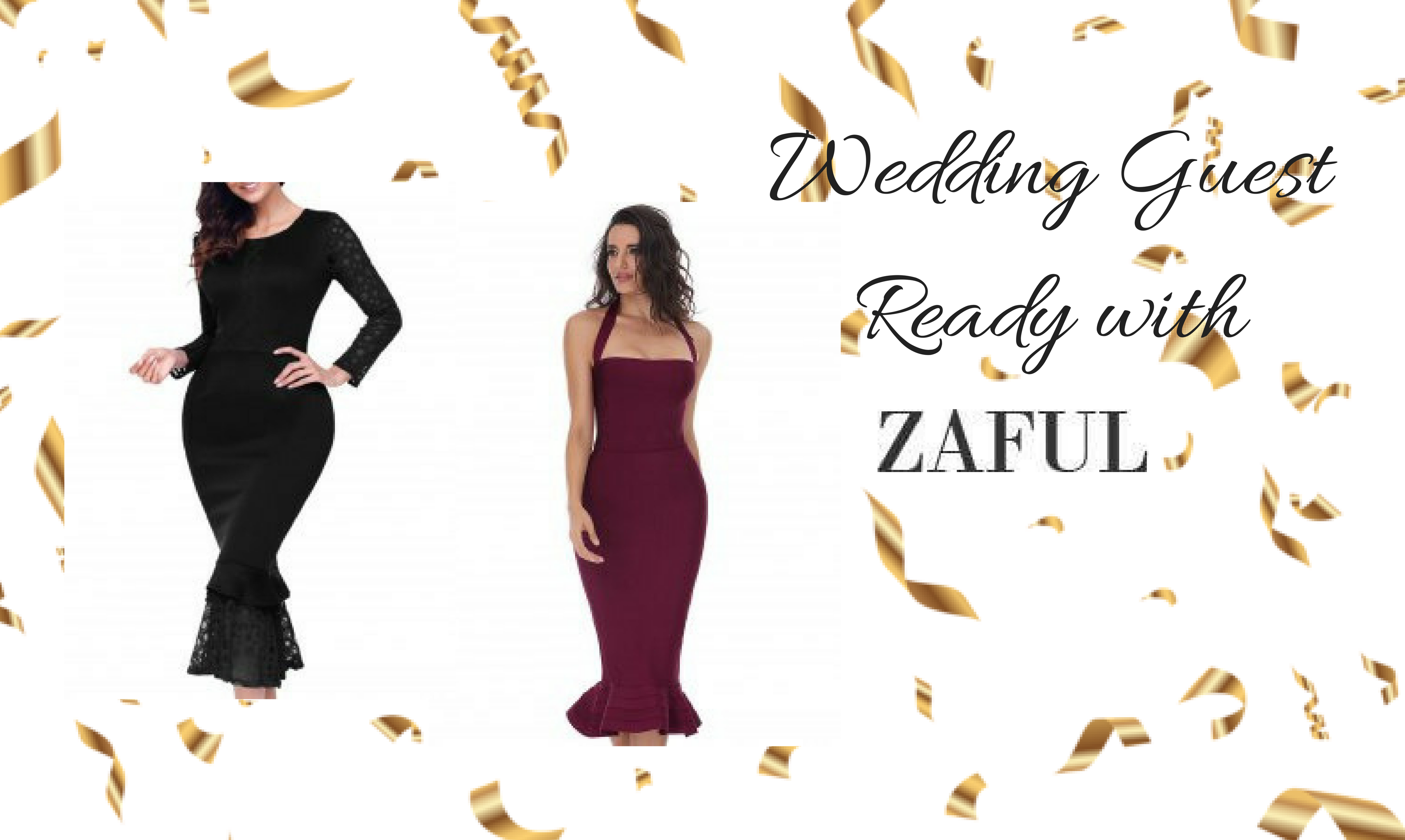WEDDING GUEST READY WITH ZAFUL (Cocktail, Trumpet and more dresses…)