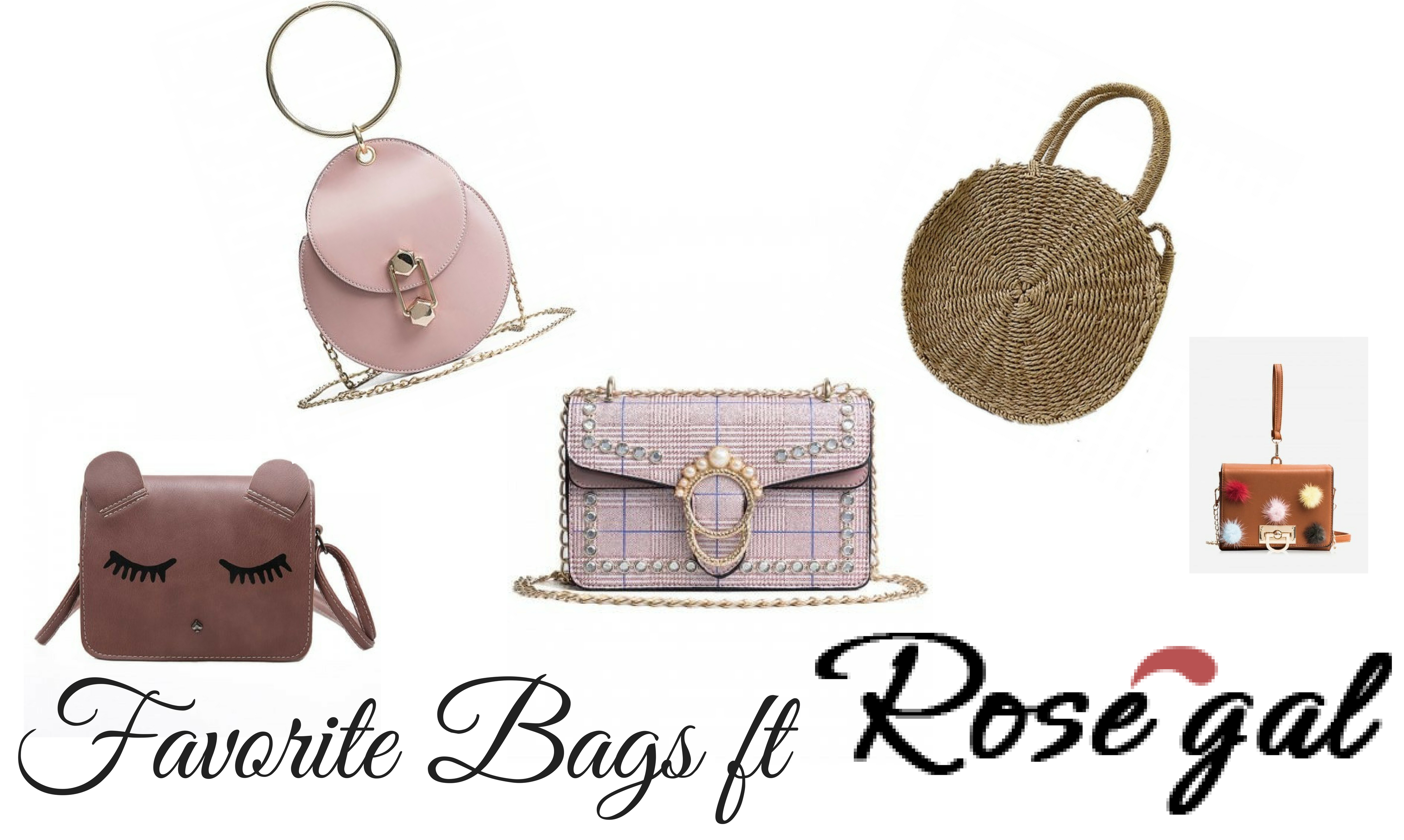 FAVORITE BAGS FOR  2018 ft ROSEGAL